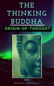 MEDITATION BOOKS-SRESS MANAGEMENT,ANGER MANAGEMENT,HOW TO DO MEDITATION,THE THE THINKING BUDDHA-ORIGIN OF THOUGHT