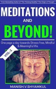 meditations by manish shyamkul,meditations and beyond