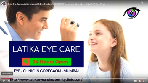 best Eye doctor in mumbai goregaon, ladies specialist doctor in goregaon west, child eye specialist, pediatric ophthalmologist in mumbai at Latika Eye and Maternity clinic